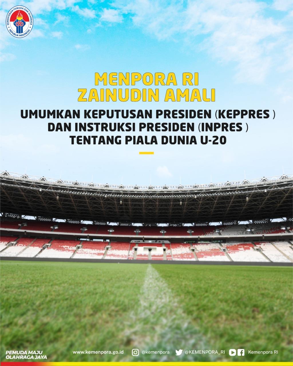 Menpora RI Zainudin Amali umumkan Keppres) dan Inpres tentang Piala Dunia U-20