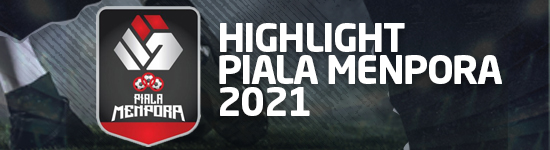 Highlight Piala Menpora 2021