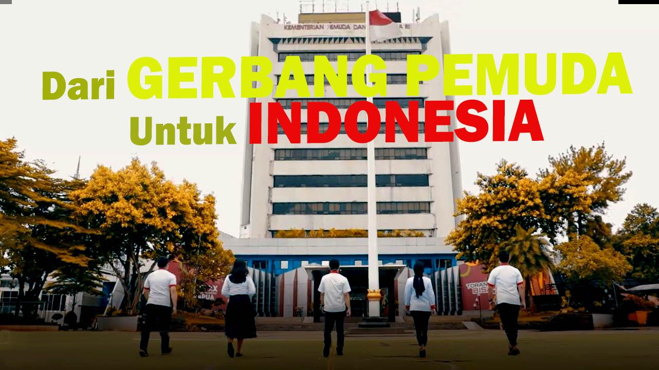 Dari Gerbang Pemuda Untuk Indonesia